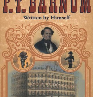 The Life of PT Barnum