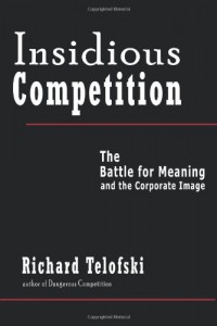 Insidious Competition