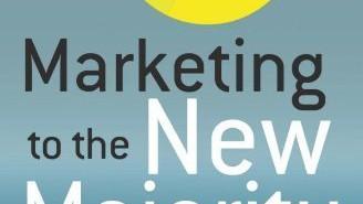 Marketing to the New Majority