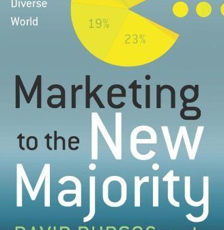 Marketing to the New Majority