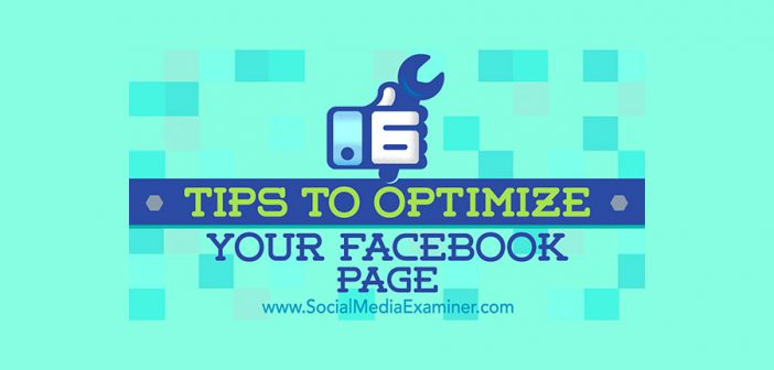 6 Tips to Optimize Your Facebook Page