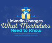 LinkedIn Changes: What Marketers Need to Know