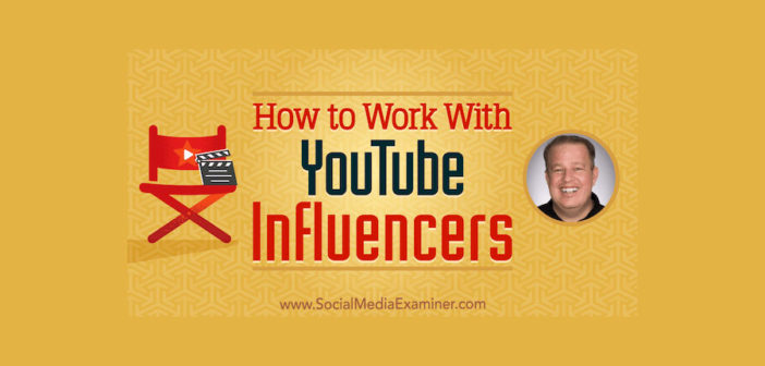 How to Work With YouTube Influencers