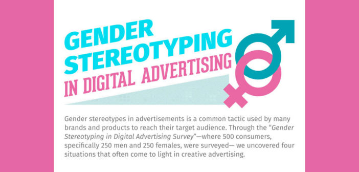 Gender Stereotyping in Digital Advertising [Infographic]