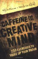 Caffeine for the Creative Mind