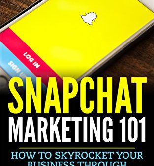 Snapchat Marketing 101