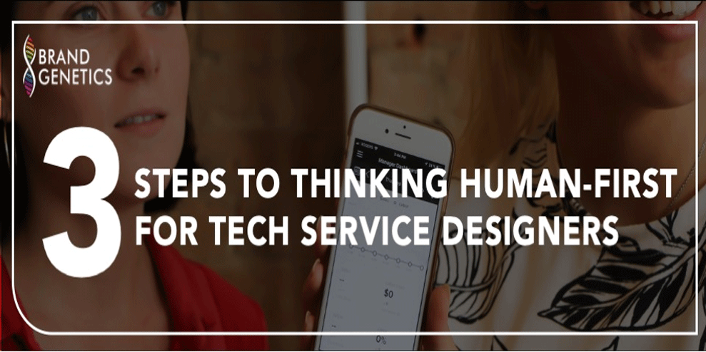 Three steps to thinking human-first for Tech Service Designers