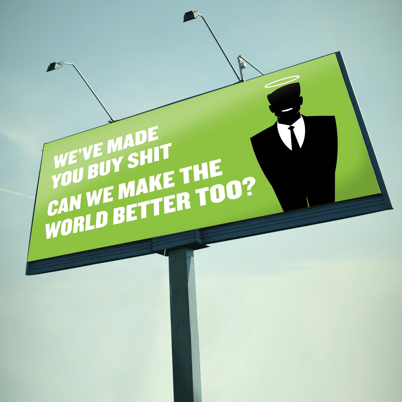 Billboard We_ve made you buy shit