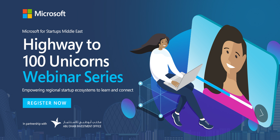 Microsoft for Startups' 'Highway to 100 Unicorns' virtual conference set to empower UAE startup ecosystem